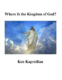 Cover Where Is the Kingdom of God ?
