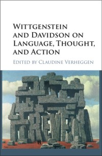 Cover Wittgenstein and Davidson on Language, Thought, and Action