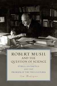 Cover Robert Musil and the Question of Science
