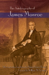 Cover The Autobiography of James Monroe