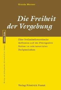 Cover Die Freiheit der Vergebung