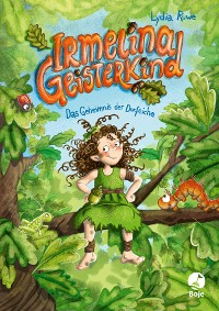 Cover Irmelina Geisterkind - Das Geheimnis der Dorfeiche