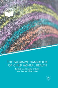 Cover The Palgrave Handbook of Child Mental Health
