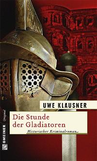 Cover Die Stunde der Gladiatoren