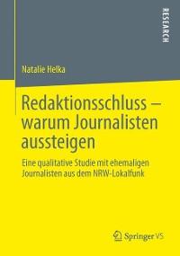 Cover Redaktionsschluss – warum Journalisten aussteigen