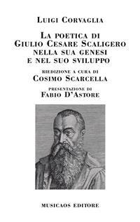 Cover La poetica di Giulio Cesare Scaligero nella sua genesi e nel suo sviluppo