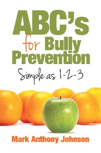 Cover Abc'S for Bully Prevention, Simple as 1-2-3