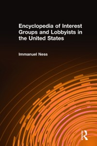 Cover Encyclopedia of Interest Groups and Lobbyists in the United States