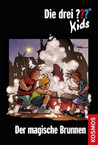Cover Die drei ??? Kids, 16, Der magische Brunnen (drei Fragezeichen Kids)