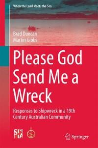 Cover Please God Send Me a Wreck