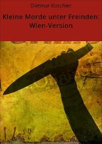 Cover Kleine Morde unter Freinden: Wien-Version