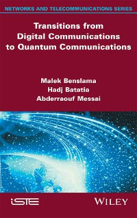 Cover Transitions from Digital Communications to Quantum Communications