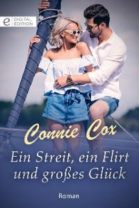 Cover Ein Streit, ein Flirt und großes Glück