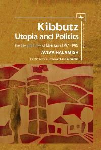 Cover Kibbutz: Utopia and Politics