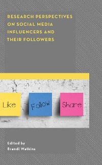 Cover Research Perspectives on Social Media Influencers and their Followers