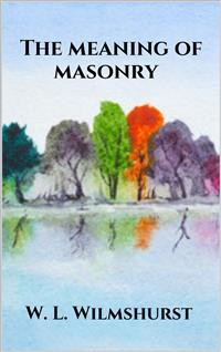 Cover The meaning of masonry