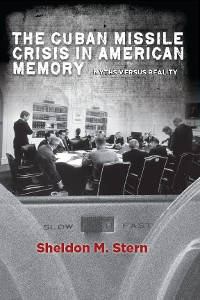 Cover The Cuban Missile Crisis in American Memory