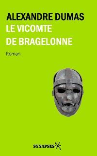 Cover Le Vicomte de Bragelonne