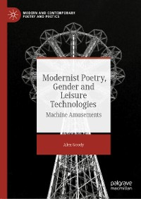 Cover Modernist Poetry, Gender and Leisure Technologies