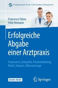 Cover Erfolgreiche Abgabe einer Arztpraxis