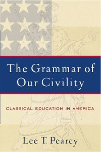 Cover The Grammar of Our Civility