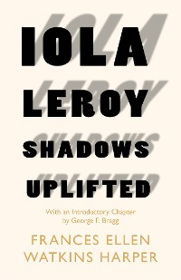 Cover Iola Leroy - Shadows Uplifted