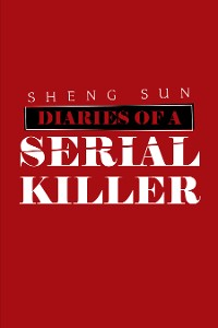 Cover Diaries of a Serial Killer