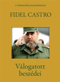 Cover Fidel Castro valogatott beszedei