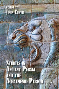 Cover Studies in Ancient Persia and the Achaemenid Period