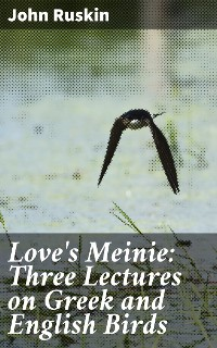 Cover Love's Meinie: Three Lectures on Greek and English Birds