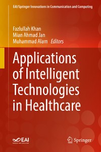 Cover Applications of Intelligent Technologies in Healthcare