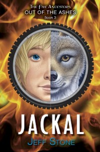 Cover Five Ancestors Out of the Ashes #3: Jackal