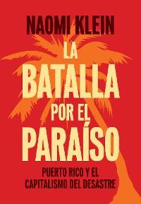 Cover La Batalla Por el Paraíso