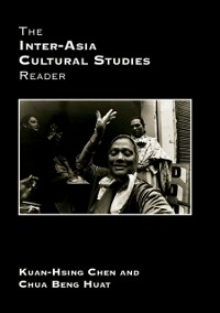 Cover Inter-Asia Cultural Studies Reader