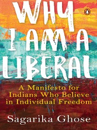 Cover Why I Am a Liberal
