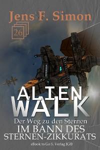 Cover Im Bann des Sternen-Zikkurats (ALienWalk 26)