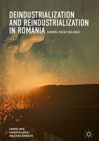 Cover Deindustrialization and Reindustrialization in Romania