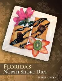 Cover Florida's North Shore Diet