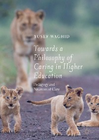 Cover Towards a Philosophy of Caring in Higher Education
