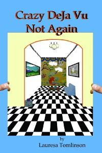 Cover Crazy DeJa Vu  - Not Again