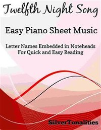 Cover Twelfth Night Song Easy Piano Sheet Music