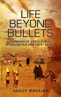 Cover LIFE BEYOND BULLETS
