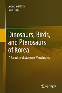 Cover Dinosaurs, Birds, and Pterosaurs of Korea