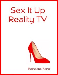 Cover Sex It Up, Reality TV Show