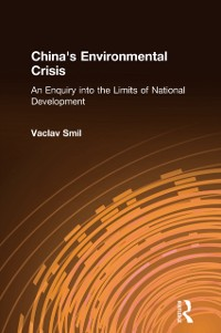 Cover China's Environmental Crisis: An Enquiry into the Limits of National Development