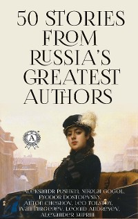 Cover 50 Stories from Russia's Greatest Authors