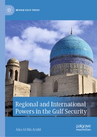 Cover Regional and International Powers in the Gulf Security