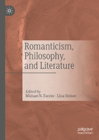 Cover Romanticism, Philosophy, and Literature