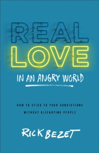 Cover Real Love in an Angry World