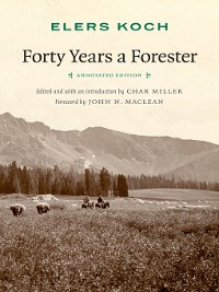 Cover Forty Years a Forester